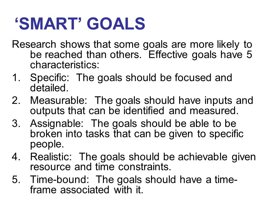 Research shows that some goals are more likely to be reached than others.