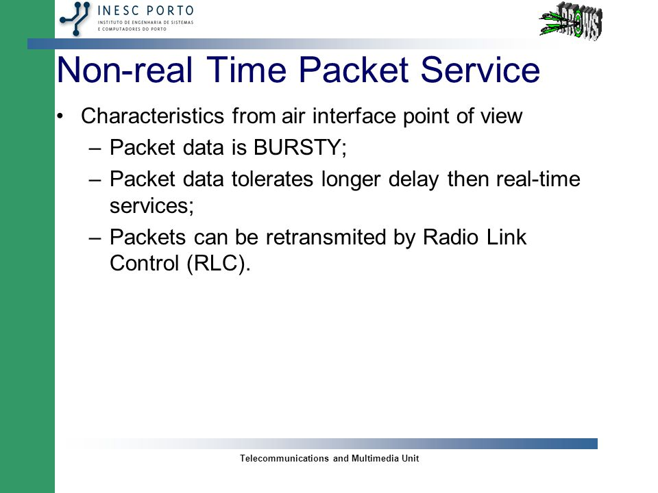 Telecommunications and Multimedia Unit Packet Data Traffic