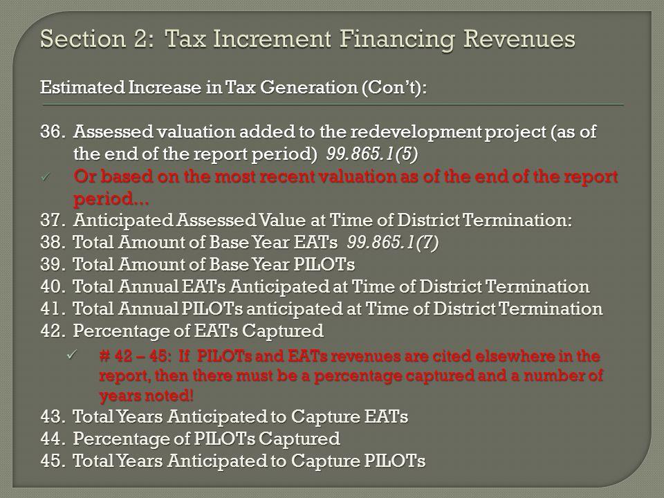 Estimated Increase in Tax Generation (Con't): 36.