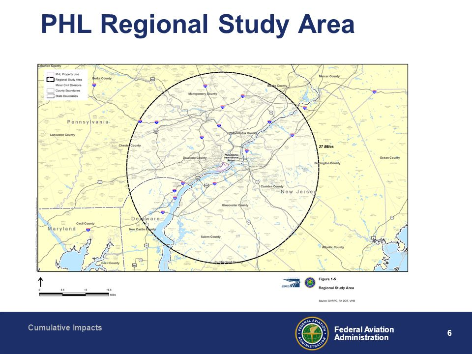 6 Federal Aviation Administration Cumulative Impacts PHL Regional Study Area