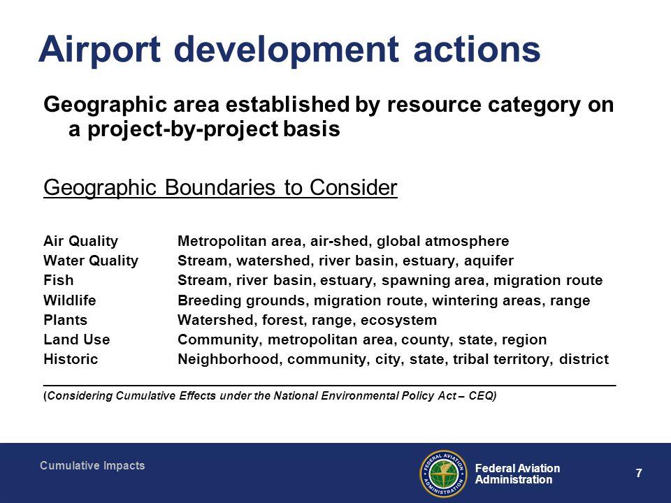 8 Federal Aviation Administration Cumulative Impacts Studies Beyond Regional Area
