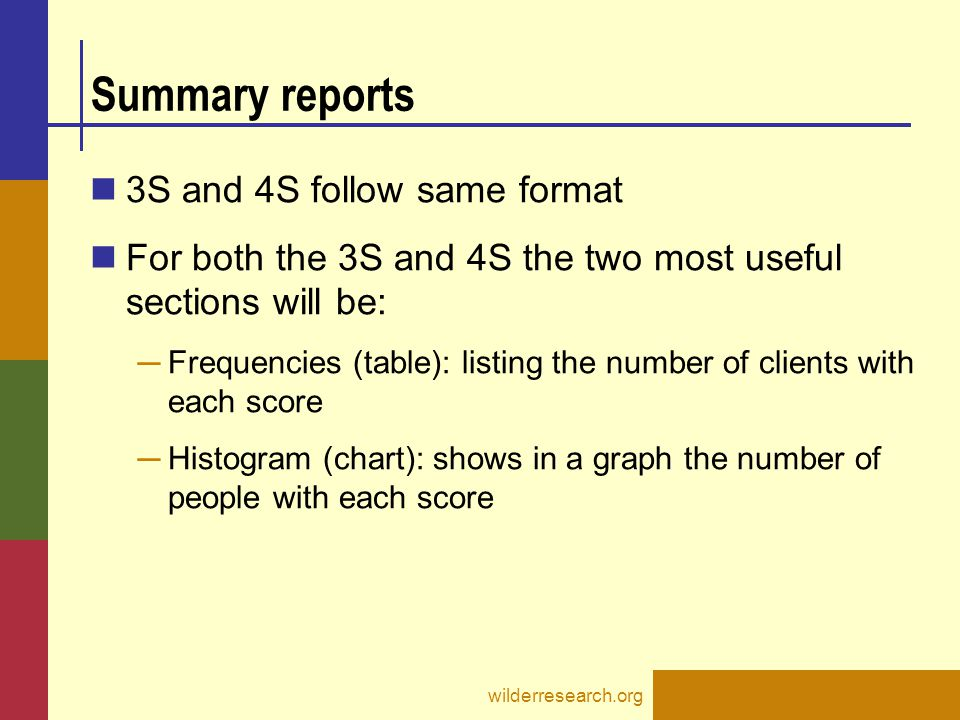 Summary reports 3S and 4S follow same format For both the 3S and 4S the two most useful sections will be: ─ Frequencies (table): listing the number of