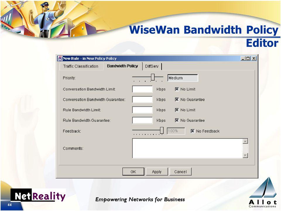 44 WiseWan Bandwidth Policy Editor