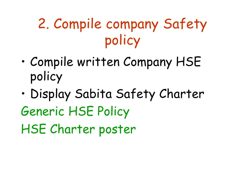 Compile written Company HSE policy Display Sabita Safety Charter Generic HSE Policy HSE Charter poster 2.