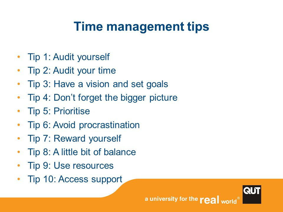 Tip 1: Audit yourself Everyone is different.