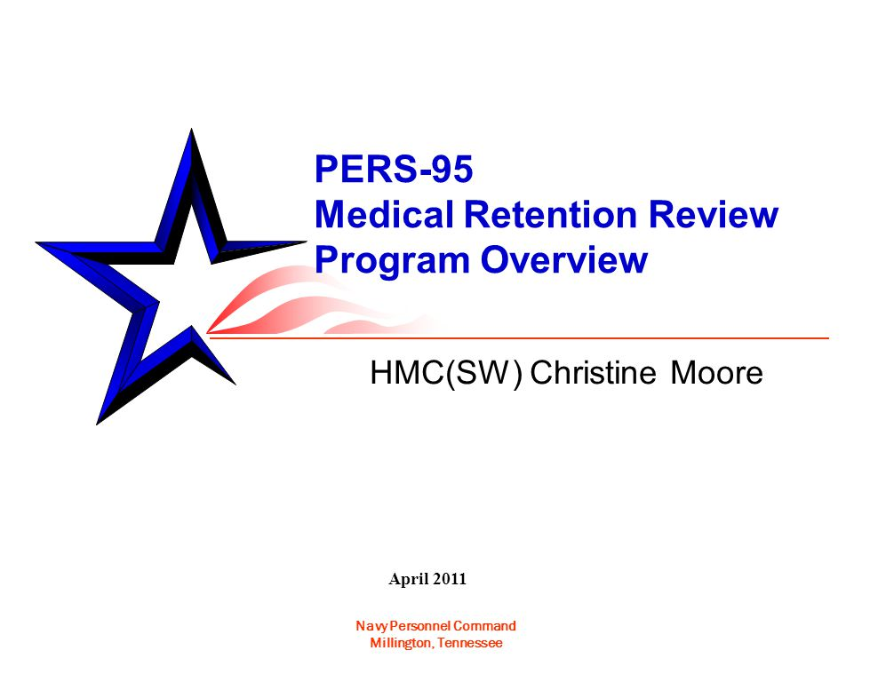 Navy Personnel Command MRR Risk Classifications A PQ for retention Minor physical defect or condition Examples – Hypertension / Hyperlipidemia controlled with meds over an extended period of time.
