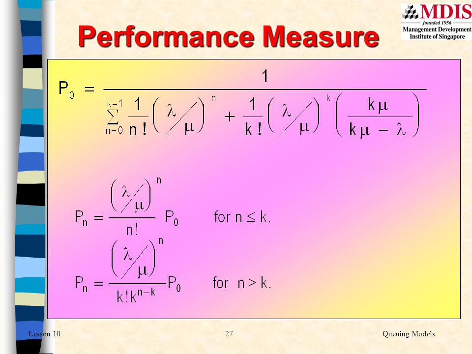 27Queuing ModelsLesson 10 Performance Measure