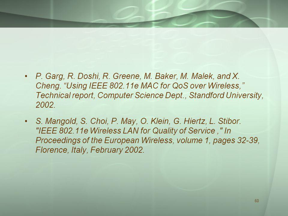 60 P. Garg, R. Doshi, R. Greene, M. Baker, M. Malek, and X.