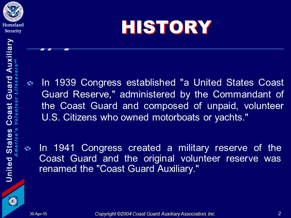 30-Apr-15 2 Copyright ©2004 Coast Guard Auxiliary Association, Inc.