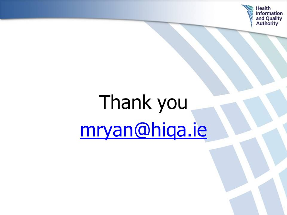 Thank you mryan@hiqa.ie