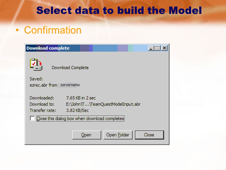 Select data to build the Model Confirmation servername