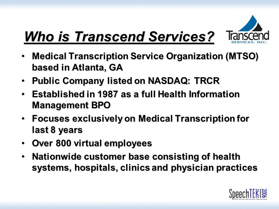 Who is Transcend Services.