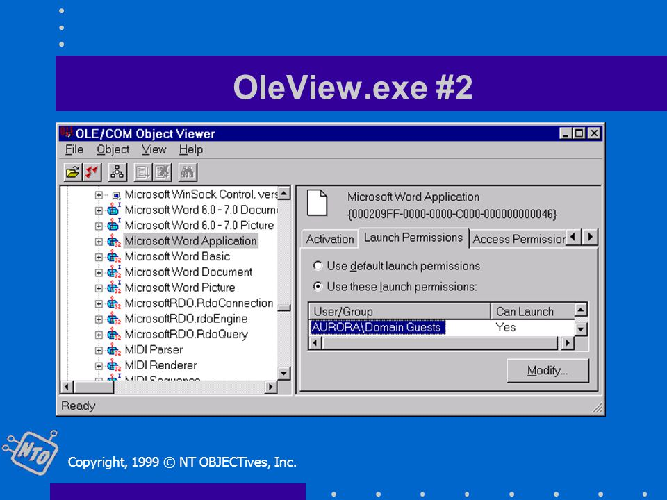 OleView.exe #2 Copyright, 1999 © NT OBJECTives, Inc.