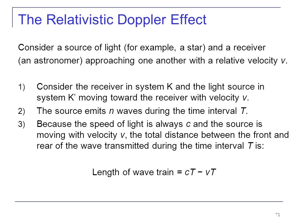 70 Recall the Doppler Effect