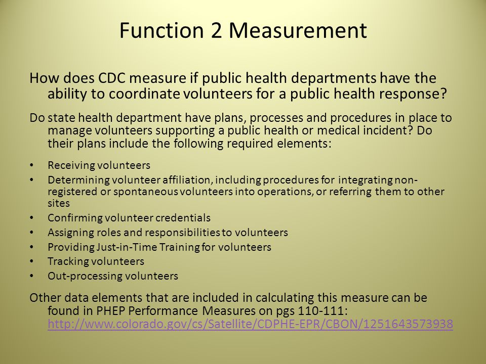 Function 2 Measurement How does CDC measure if public health departments have the ability to coordinate volunteers for a public health response.