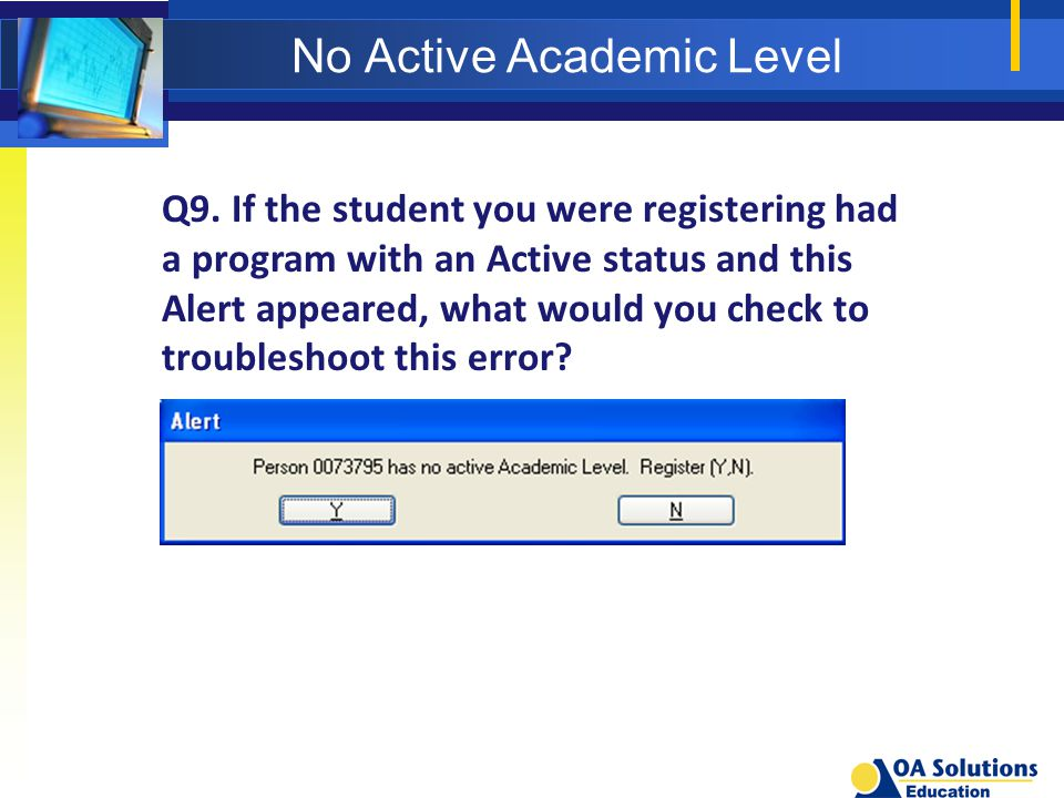 No Active Academic Level Q9.