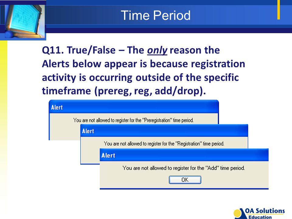 Time Period Q11.