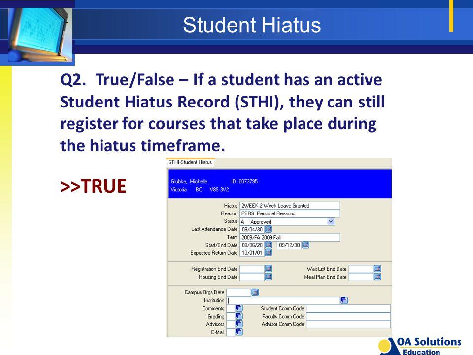 Student Hiatus Q2.