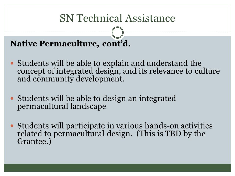 SN Technical Assistance Native Permaculture, cont'd.