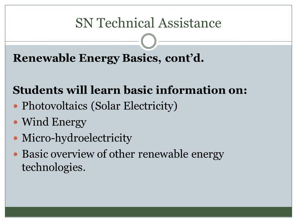 SN Technical Assistance Renewable Energy Basics, cont'd.