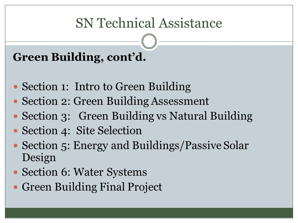 SN Technical Assistance Green Building, cont'd.