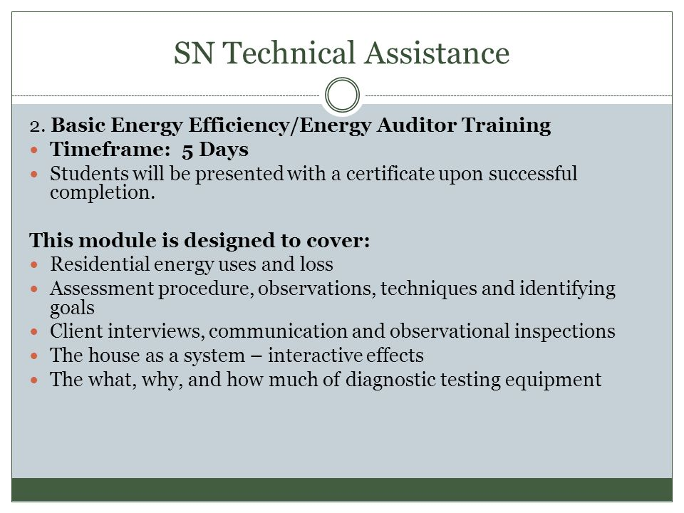 SN Technical Assistance 2.Basic Energy Efficiency/Energy Auditor Training, cont'd.