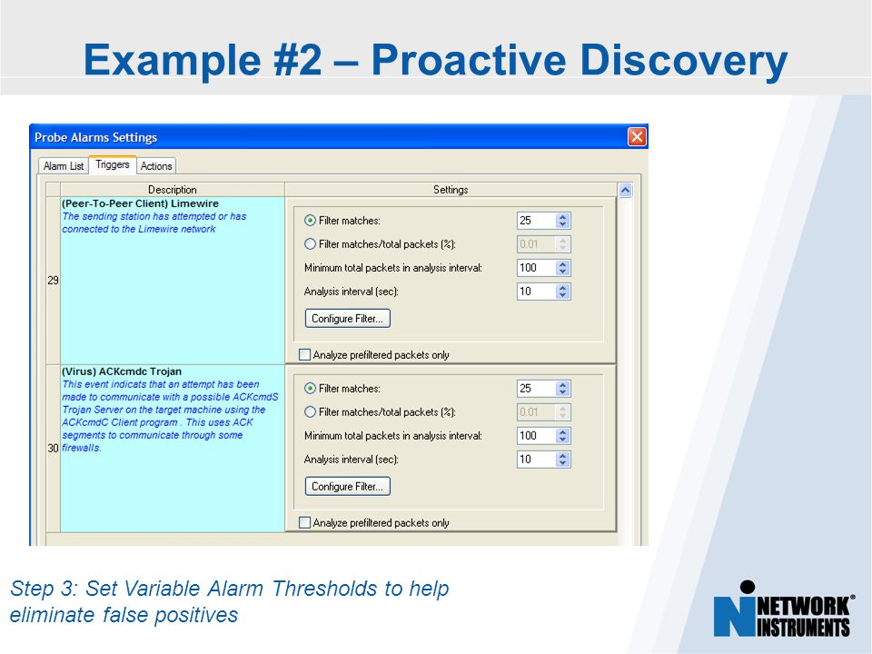 Step 3: Set Variable Alarm Thresholds to help eliminate false positives Example #2 – Proactive Discovery