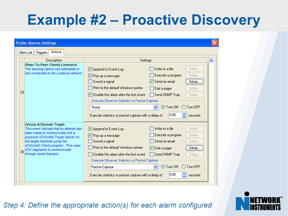 Step 4: Define the appropriate action(s) for each alarm configured Example #2 – Proactive Discovery