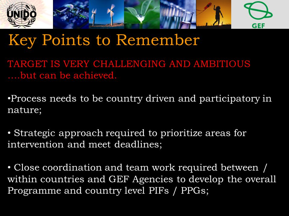 Key Points to Remember TARGET IS VERY CHALLENGING AND AMBITIOUS ….but can be achieved.