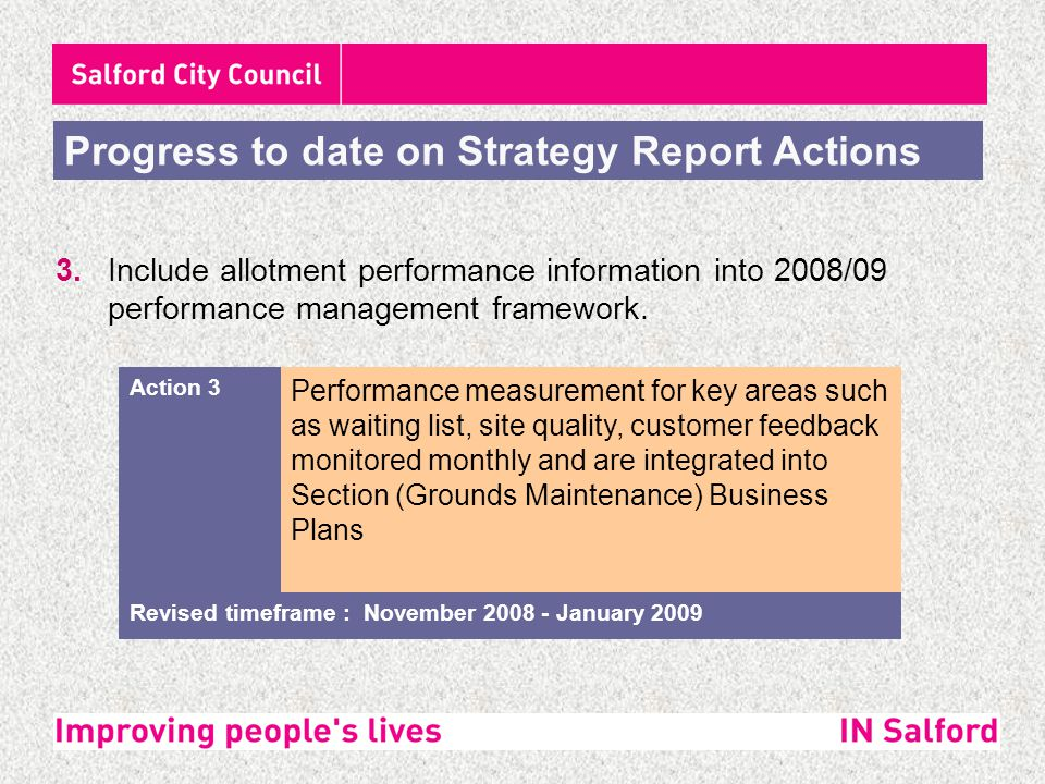 3.Include allotment performance information into 2008/09 performance management framework.