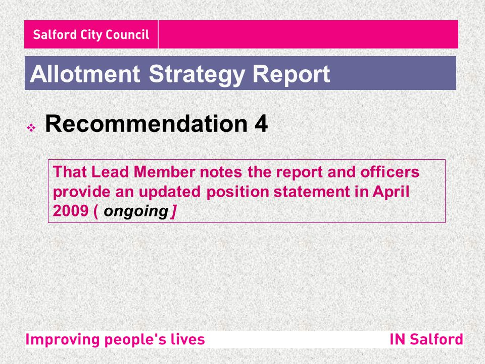 The report contained 8 key actions, namely :- Allotment Strategy Report