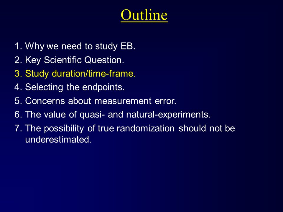 Outline 1.Why we need to study EB.2.Key Scientific Question.