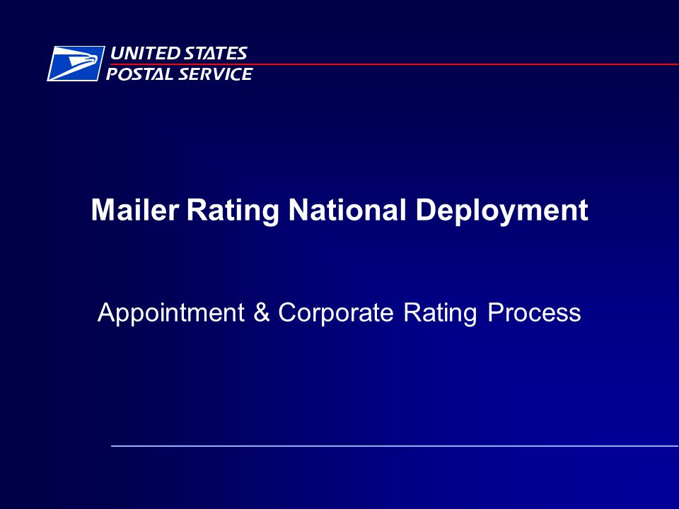 Mailer Rating National Deployment Appointment & Corporate Rating Process