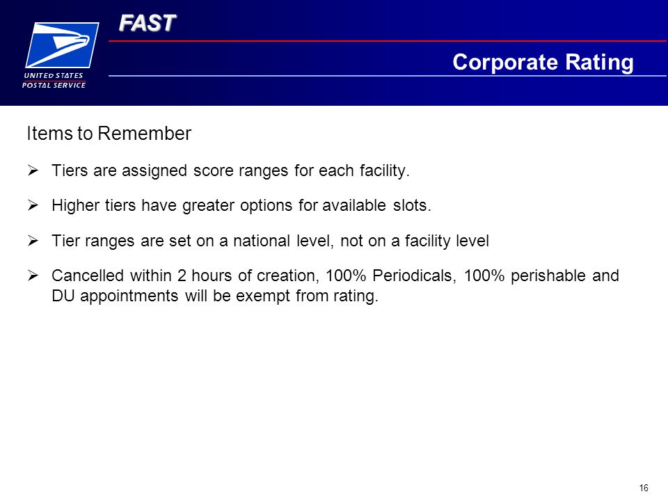 FAST 16 Items to Remember  Tiers are assigned score ranges for each facility.