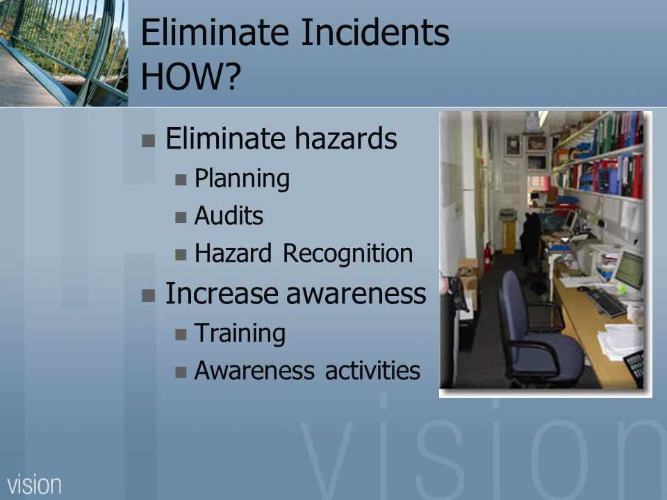 Eliminate Incidents HOW.