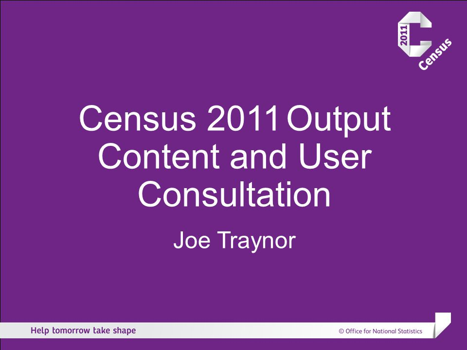 Census 2011 Current Position OutputStrategy FundingMechanisms DisclosureControl Geography Dissemination How today's topics are related contd