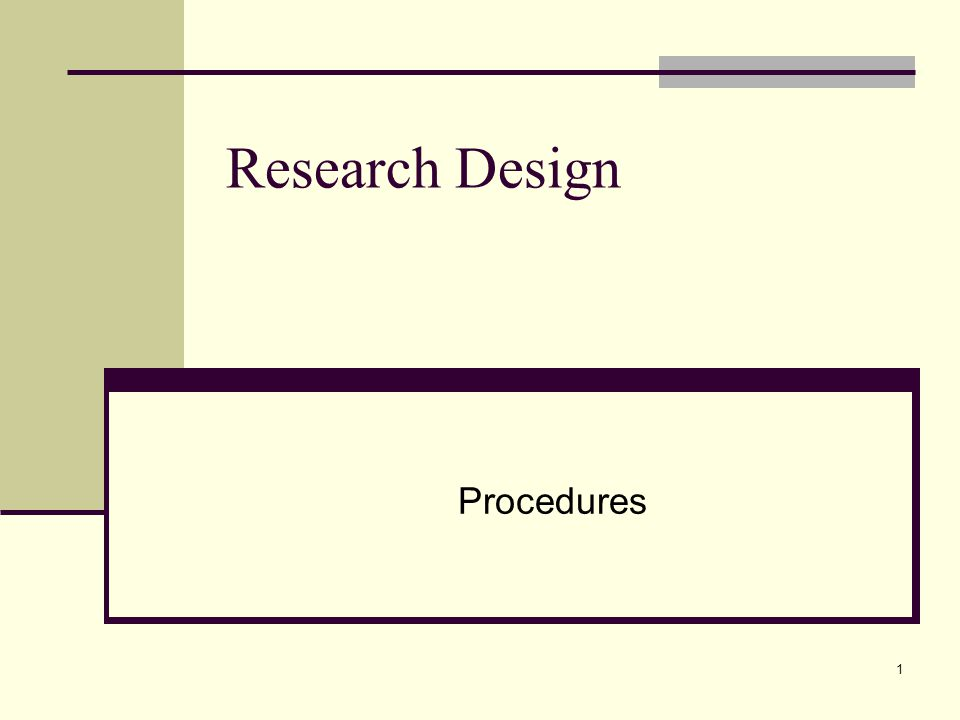 2 Research Design Forming your action plan Deciding on the Who and When Defining all concepts and terms
