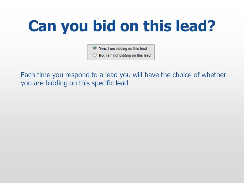 Can you bid on this lead.