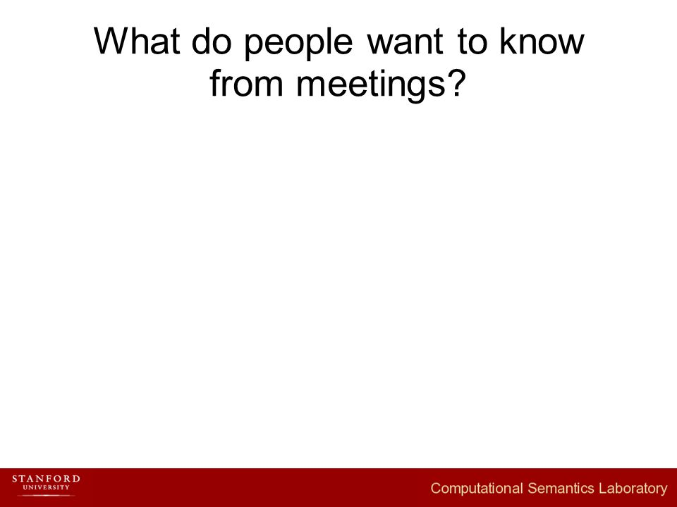 What do people want to know from meetings