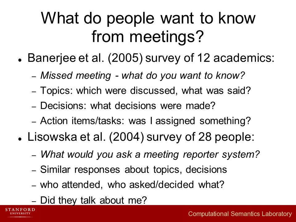 What do people want to know from meetings. Banerjee et al.