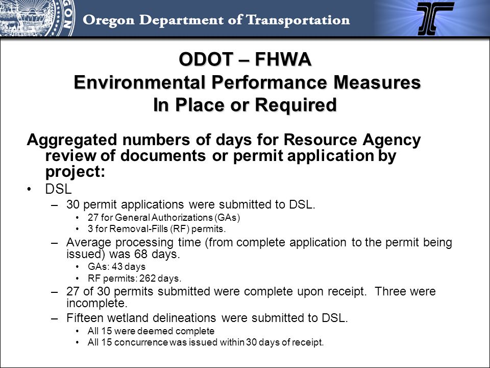 ODOT – FHWA Environmental Performance Measures In Place or Required Aggregated numbers of days for Resource Agency review of documents or permit appli