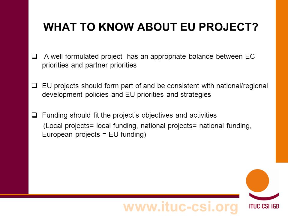 www.ituc-csi.org PROJECTCYCLEPROJECTCYCLE PROGRAMMING Evaluation /Audit FORMULATION IDENTIFICATION IMPLEMENTATION