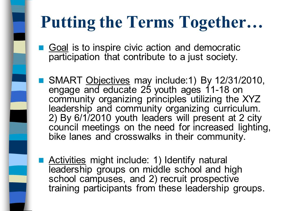 Goal is to inspire civic action and democratic participation that contribute to a just society.