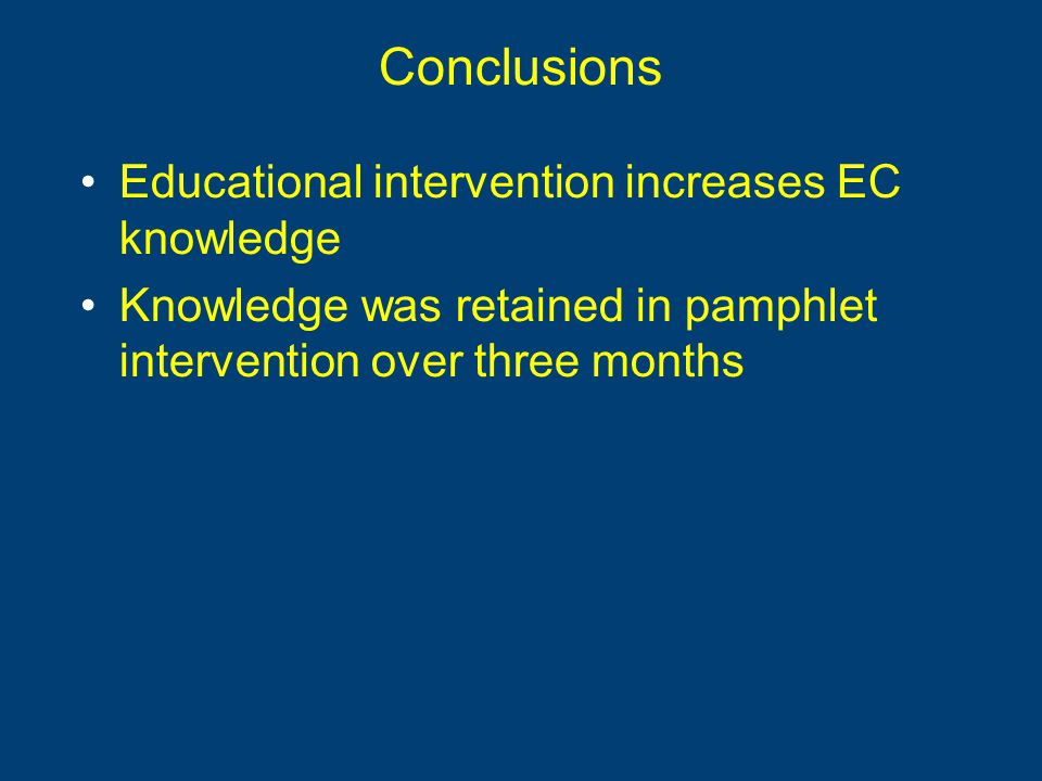 Conclusions Educational intervention increases EC knowledge Knowledge was retained in pamphlet intervention over three months