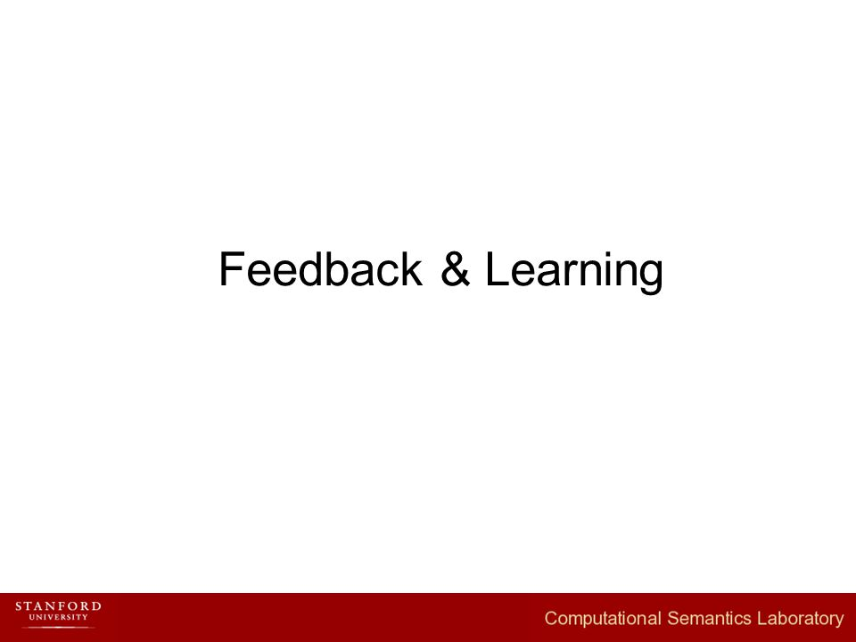 Feedback & Learning