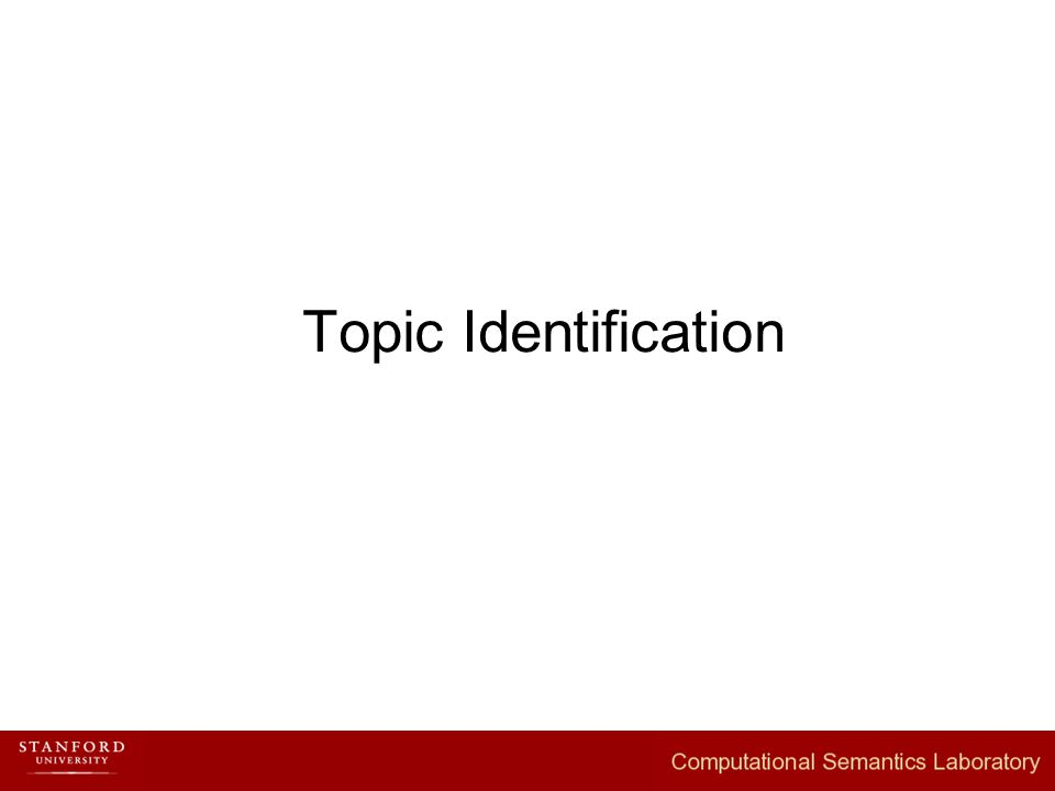 Topic Identification