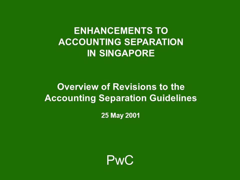 PricewaterhouseCoopers Confidential 2 Agenda  Introduction and Forum Objectives  Background  Proposed Revisions to the Accounting Separation Framework