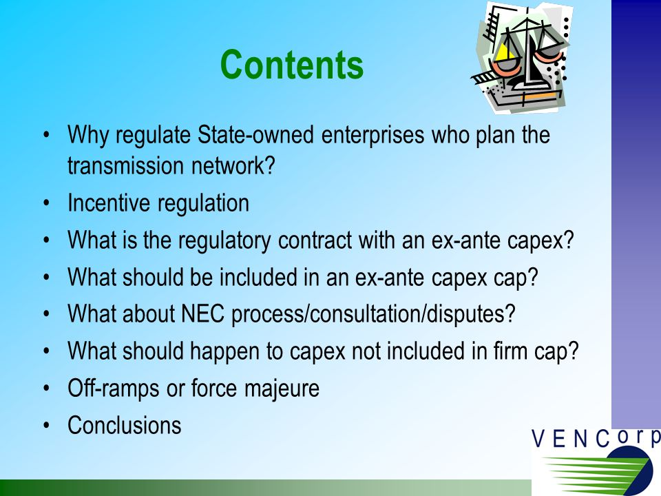 Those Projects Outside Ex-ante VENCorp preference is for no ex-post optimisation but scrutiny on the regulatory test compliance at the time of the investment decision Justified amount in regulatory test is the amount to be rolled into the asset base allowing efficiency gains and penalising overspends during implementation This also allows full consultation/dispute process