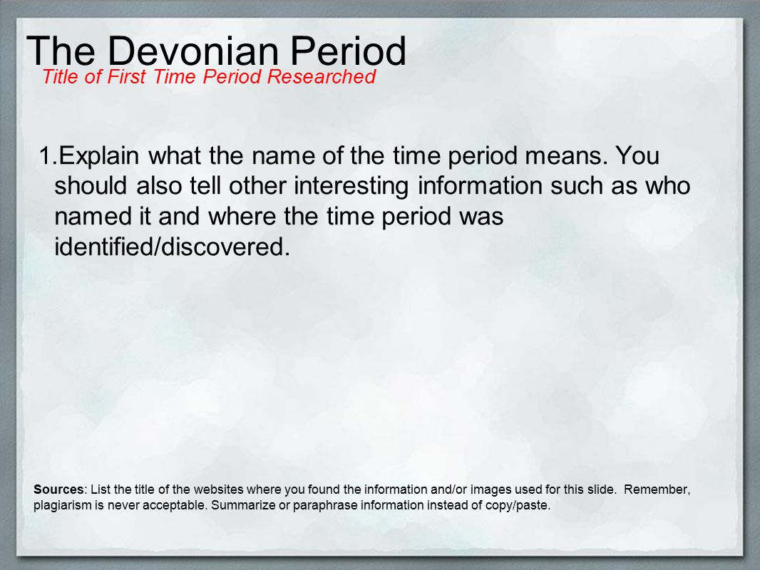 The Devonian Period 1. Explain what the name of the time period means.