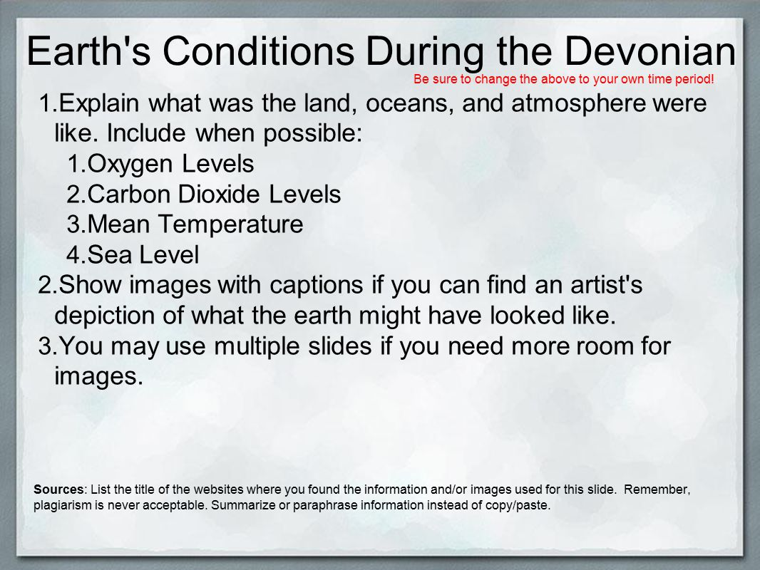 Earth s Conditions During the Devonian 1.